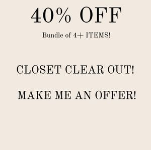 40% OFF CLOSET CLEAR OUT!